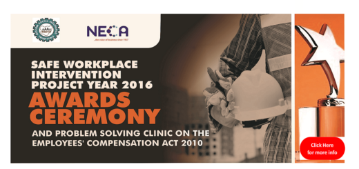 SAFE WORKPLACE INTERVENTION PROJECT YEAR 2016 AWARDS CEREMONY AND PROBLEM SOLVING CLINIC ON THE EMPLOYEES' COMPENSATION ACT 2010